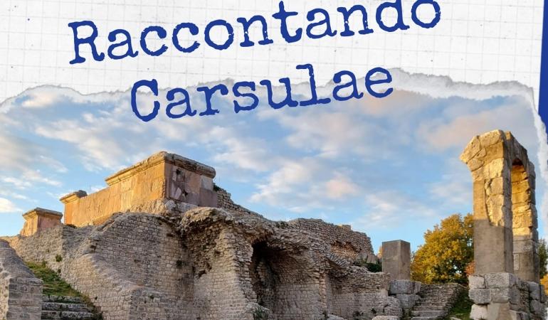 Raccontando Carsulae: visite guidate