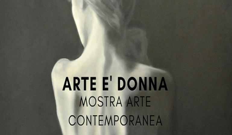 Arte è donna: Mostra d'arte contemporanea