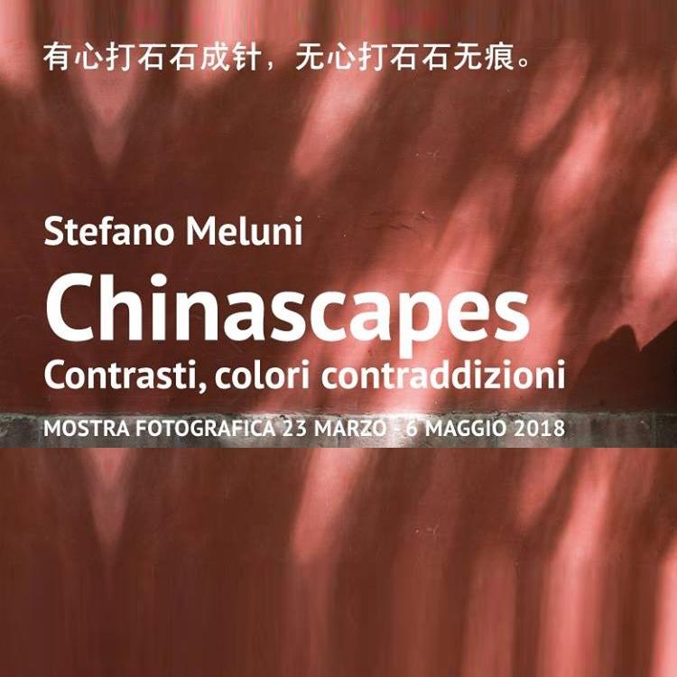 Chinascape: Mostra fotografica di Stefano Meluni