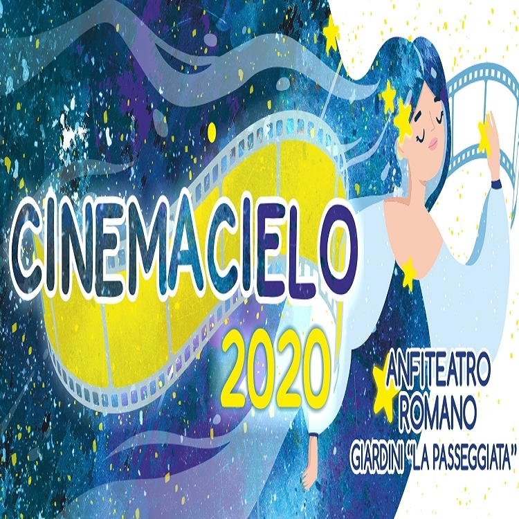 Cinemacielo 2020 - Film sotto le stelle